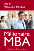 Millionaire MBA Day 1: Millionaire Mindset