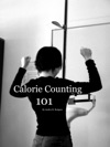 Calorie Counting 101