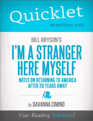 Davanna Cimino - Quicklet on Bill Bryson's I'm a Stranger Here Myself: Notes on Returning to America After 20 Years Away