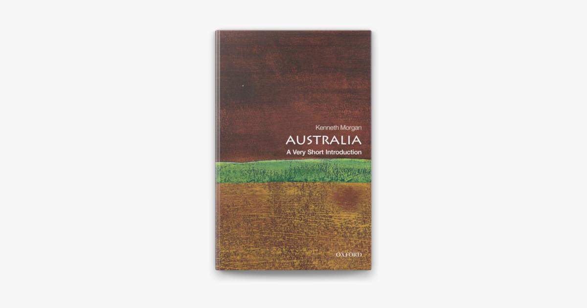 Australia: A Very Short Introduction - Kenneth Morgan