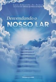 DESVENDANDO O NOSSO LAR