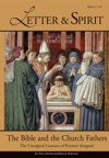 Letter  Spirit Vol 7 The Bible And The Church Fathers The Liturgical Context Of Patristic Exegesis