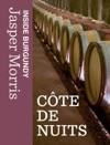Inside Burgundy Cte De Nuits