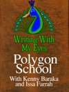 Writing With My Eyes - Polygon