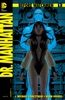 Before Watchmen: Dr. Manhattan #1