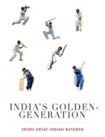 India's Golden Generation