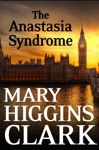 The Anastasia Syndrome