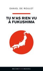 TU NAS RIEN VU à FUKUSHIMA