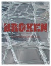 Broken A Story Of Hope And Forgiveness