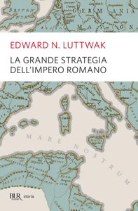 La grande strategia dell'impero romano Copertina del libro