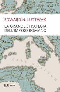 La grande strategia dell'impero romano Copertina del libro