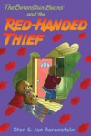 The Berenstain Bears Chapter Book The Red-Handed Thief
