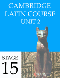 Cambridge Latin Course (4th Ed) Unit 2 Stage 15