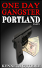 Kenneth Guthrie - One Day Gangster: Portland (Part 1) artwork