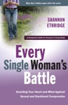 Every Single Womans Battle