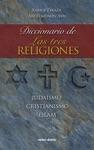 Diccionario De Las Tres Religiones Judasmo Cristianismo Islam