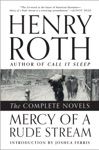 Mercy Of A Rude Stream The Complete Novels