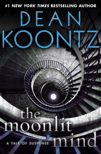 Dean Koontz - The Moonlit Mind (Novella)