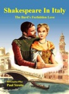 Shakespeare In Italy The Bards Forbidden Romance