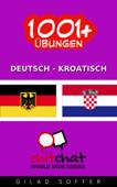 1001+ Übungen Deutsch - Kroatisch