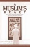 A Muslims Heart