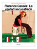 Héctor de Mauleón - Florence Cassez: La verdad secuestrada ilustración