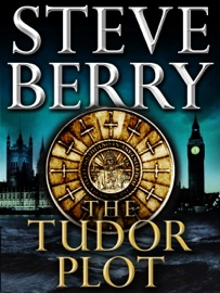 The Tudor Plot: A Cotton Malone Novella PDF Download