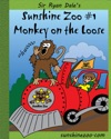 Sunshine Zoo 1 Monkey On The Loose