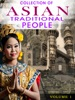 Collection Of Asian Traditional People Volume 1