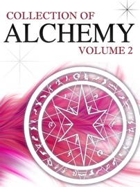 Collection Of Alchemy Volume 2 book
