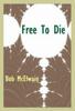 Bob McElwain - Free to Die  artwork