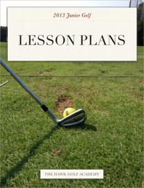 2013 JR Golf Lesson Plans