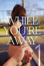 While You're Away Part I