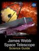 HubbleSite.org & WebbTelescope.org - James Webb Space Telescope Science Guide illustration