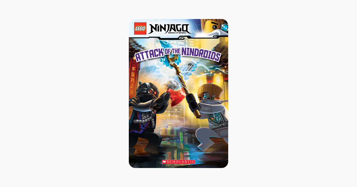 Lego Ninjago Attack Of The Nindroids Reader 8 On Apple Books