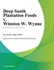 DEEP SOUTH PLANTATION FOODS V. WINSTON W. WYNNE