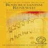 Rosicrucianism Renewed