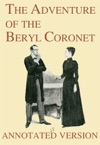 The Adventure Of The Beryl Coronet - Annotated Version