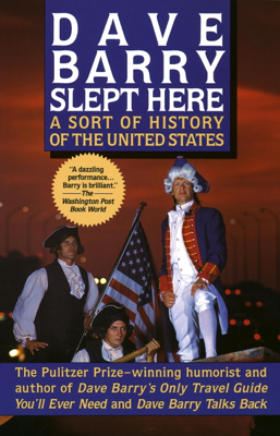 Dave Barry Slept Here - Dave Barry book