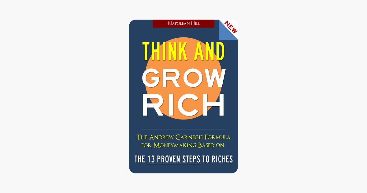 Think and Grow Rich - Napolean Hill