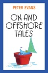 On And Offshore Tales