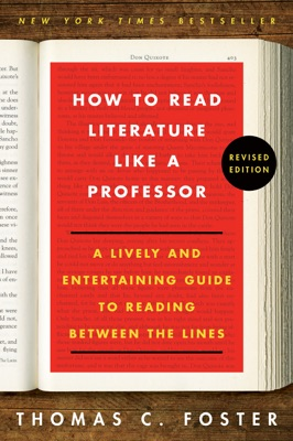 How to Read Literature Like a Professor Revised