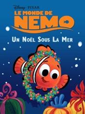 Le Monde de Nemo: Un Noël sous la mer