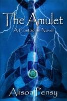 The Amulet (Custodian Novel # 1)