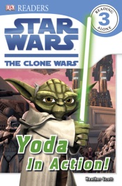 DK Readers L3: Star Wars: The Clone Wars: Yoda in Action! (Enhanced Edition)