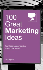 100 Great Marketing Ideas da Jim Blythe