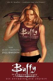 Buffy the Vampire Slayer, Staffel 8, Bd. 1