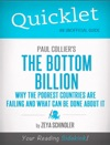 Quicklet On Paul Colliers The Bottom Billion Why The Poorest Countries Are Failing CliffsNotes-like Book Summary