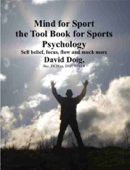 Mind for Sport, the Tool Book for Sports Psychology