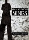 King Solomons Mines Audio Edition